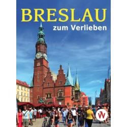 Breslau zum Verlieben