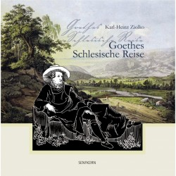 Goethes Schlesische Reise